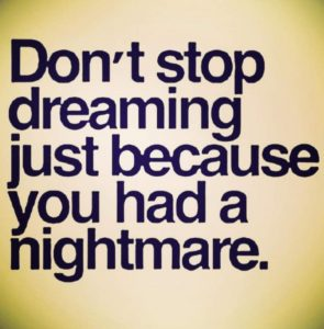Algida quotes: don't stop dreaming because you had a nightmare